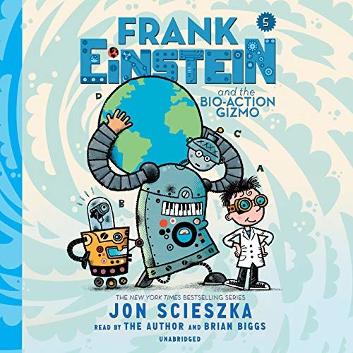 Frank Einstein and the Bio-Action Gizmo, Book Five cover art