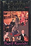The Buddha of Suburbia by Hanif Kureishi (1990-05-07) - Viking Adult - 07/05/1990