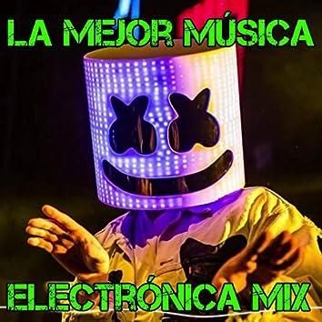 La Mejor Música Electrónica Mix
