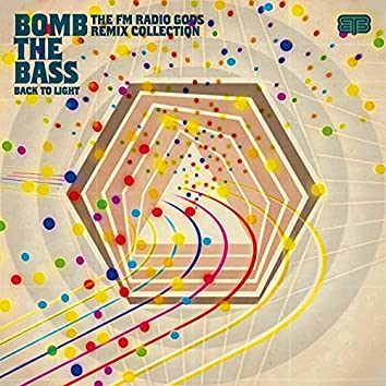 Back To Light - The FM Radio Gods Remix Collection