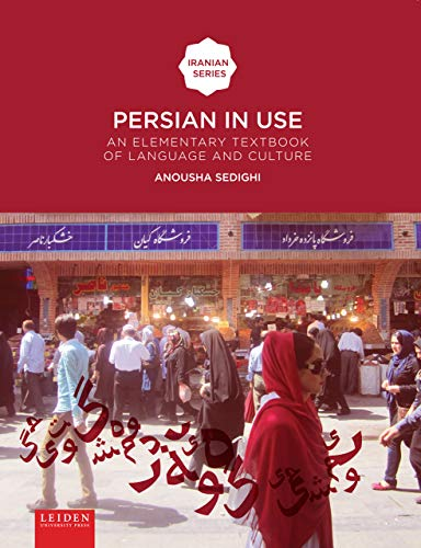 Compare Textbook Prices for Persian in Use: An Elementary Textbook of Language and Culture Iranian Studies Series  ISBN 9789087282172 by Sedighi, Anousha