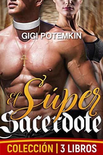El Súper Sacerdote (colección de 3 libros) de Gigi Potemkin