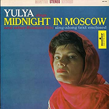 Yulya Sings Midnight in Moscow and Other Russian Hits