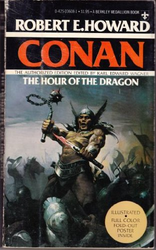 Conan: The Hour Of The Dragon 0425036081 Book Cover