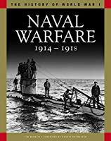 Naval Warfare 1914-1918 (History of World War I)