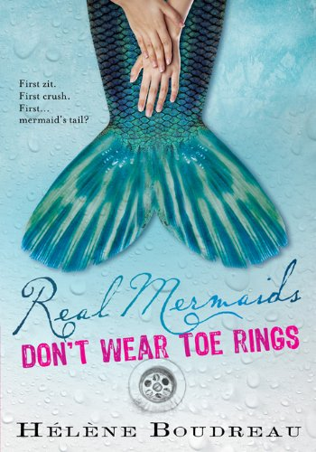 Real Mermaids Don't Wear Toe Rings by Boudreau, Helene ebook deal