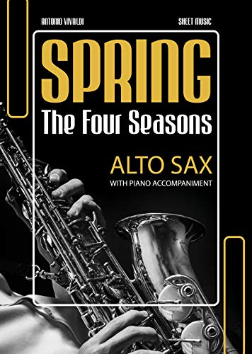 Spring - Vivaldi | Alto Saxophone Solo with Piano Accompaniment for Beginners: EASY Sax Sheet Music * Audio Online * Wedding Popular Classical Song for Saxophonists * BIG Notes (English Edition)