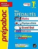 Prépabac Mes spécialités Maths, Physique-chimie, Grand oral & Maths expertes Tle générale - Nouveau programme de Terminale 2020-2021