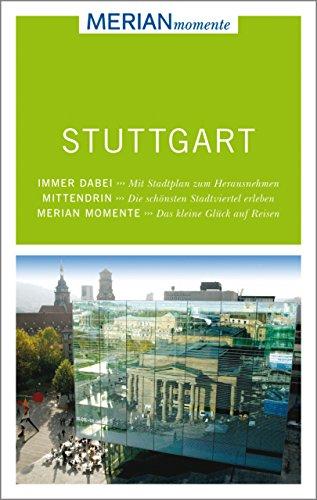 MERIAN momente Reiseführer Stuttgart: Mit Extra-Karte zum Herausnehmen