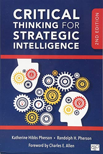 Critical Thinking for Strategic Intelligence (NULL)