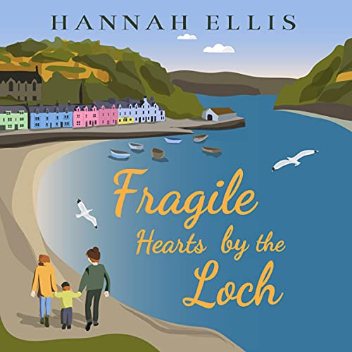 Fragile Hearts by the Loch cover art