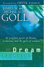 Dream Language: The Prophetic Power of Dreams