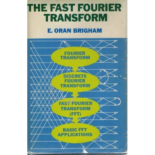 Amazon com: The Fast Fourier Transform: An Introduction to