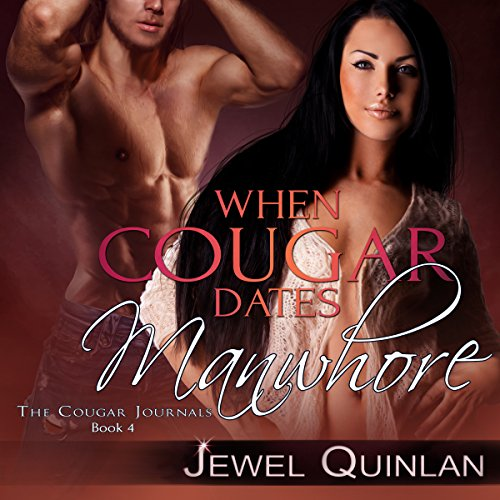 When Cougar Dates Manwhore audiobook cover art