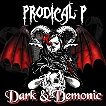 Dark & Demonic