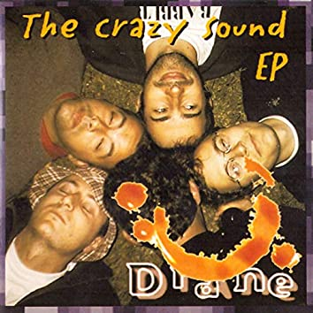 The crazy sound