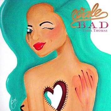 Bad (feat. Tiara Thomas)