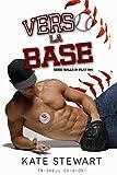 Verso la base (Balls in Play Vol. 1)