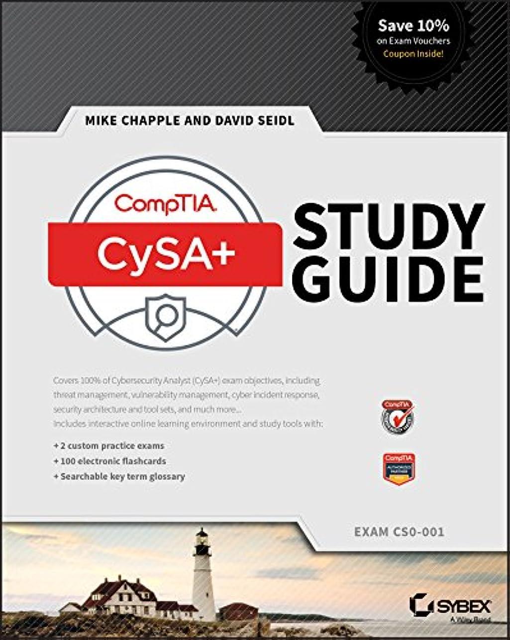 休戦楽観的に向かってCompTIA CySA+ Study Guide: Exam CS0-001 (English Edition)