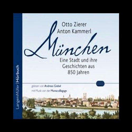 München. Eine Stadt und ihre Geschichten Titelbild
