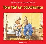 Tom fait un cauchemar (French Edition)