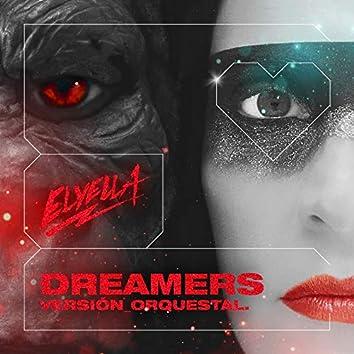 Dreamers (Versión Orquestal)