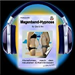Professionelle Magenbandhypnose: Abnehmen nach den neuesten Erkenntnissen