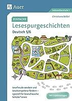Einfache Lesespurgeschichten Deutsch 5-6: Lesefreude wecken und Lesekompetenz foerdern - speziell fuer leseschwache Schueler*innen (5. und 6. Klasse)