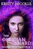 The Obsidian Shard: A Dark Urban Fantasy Romance