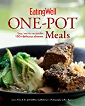 Eatingwell One-Pot Meals: Easy, Healthy Recipes for 100+ Delicious Dinners