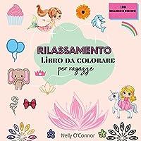 Rilassamento Libro da colorare per ragazze