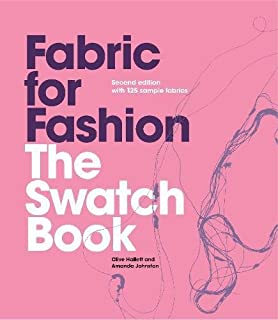 Fabric for Fashion: The Swatch Book, Second Edition (An invaluable resource containing..