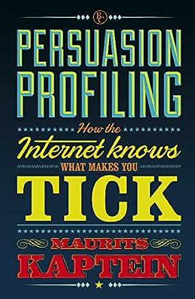 Persuasion profiling (English Edition)