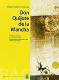Biblioteca de autores clásicos 05 - Don Quijote de la Mancha -Miguel de Cervantes- - 9788430768585