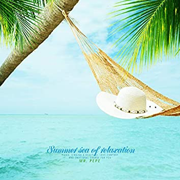 Summer sea of   relaxation
