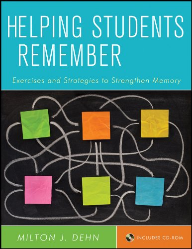 Helping Students Remember Includes Cd Rom Exercises And Strategies To Strengthen Memory