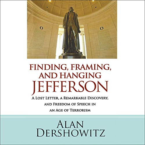 Finding, Framing, and Hanging Jefferson  By  cover art
