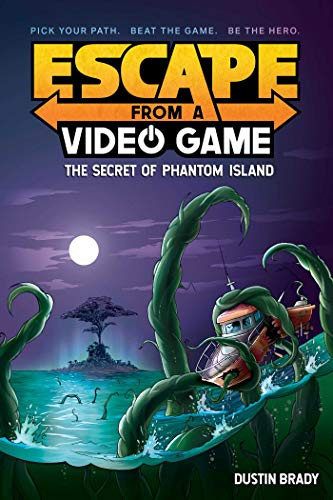Escape from a Video Game (Book 1): The Secret of Phantom Island