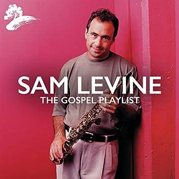 Sam Levine: The Gospel Playlist
