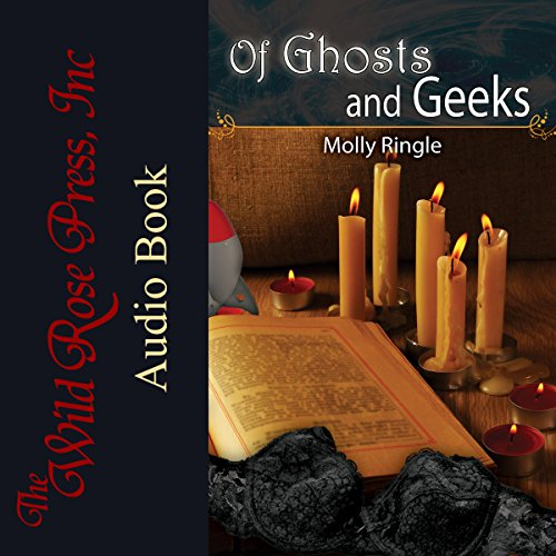 Of Ghosts and Geeks audiobook cover art
