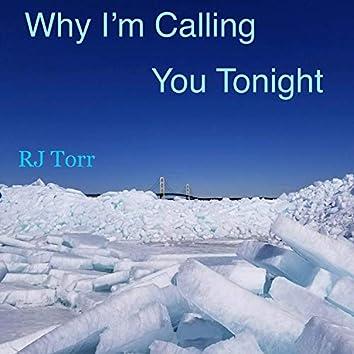 Why I'm Calling You Tonight