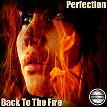 Back To The Fire