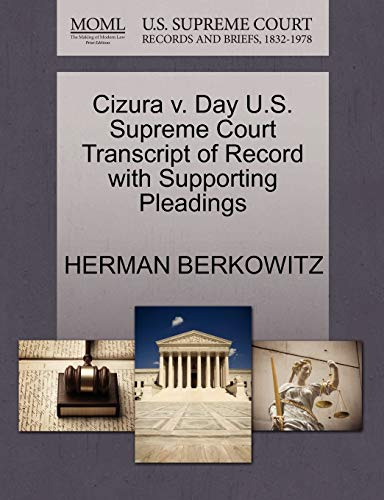 Cizura v. Day U.S. Supreme Court Transcript of Record with Supporting Pleadings