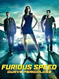 Furious Speed - Curve pericolose