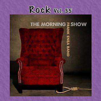 Rock Vol. 35: Frank Enea Band: The Morning Show
