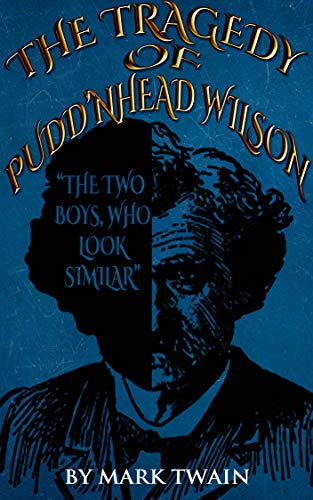 THE TRAGEDY OF PUDD'NHEAD WILSON (ANNOTATED) (English Edition)