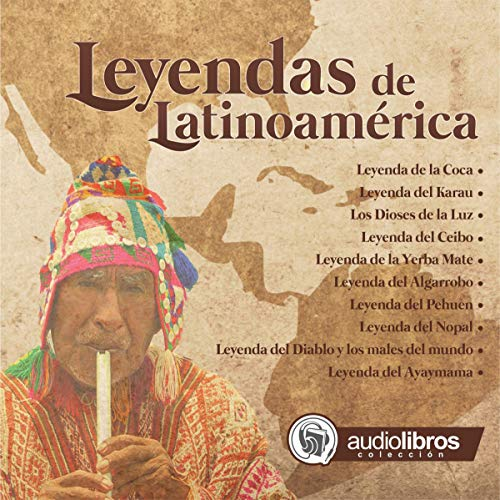 Leyendas de Latinoamérica [Latin American legends] audiobook cover art