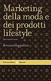 Il marketing della moda e dei prodotti lifestyle