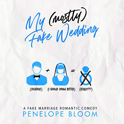 My (Mostly) Fake Wedding Audiobook By Penelope Bloom cover art