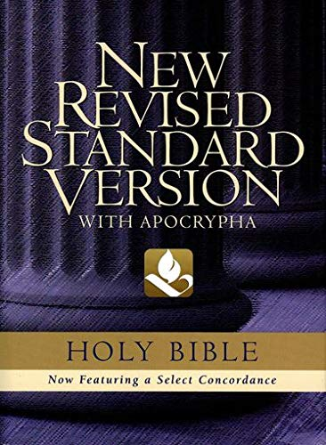 Compare Textbook Prices for The Holy Bible: containing the Old and New Testaments with the Apocryphal / Deuterocanonical Books [New Revised Standard Version] Text Edition ISBN 9780195283303 by NRSV Bible Translation Committee,Metzger, Bruce M.